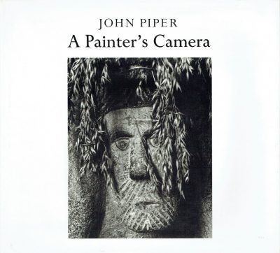 John Piper: A Painter's Camera