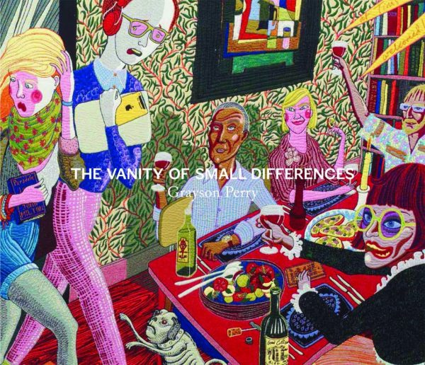 Grayson Perry: The Vanity of Small Differences