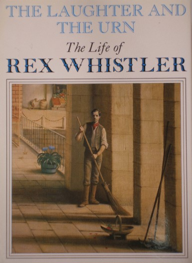 The Laughter and The Urn: The Life of Rex Whistler