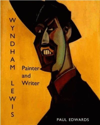 Wyndham Lewis. Painter and Writer