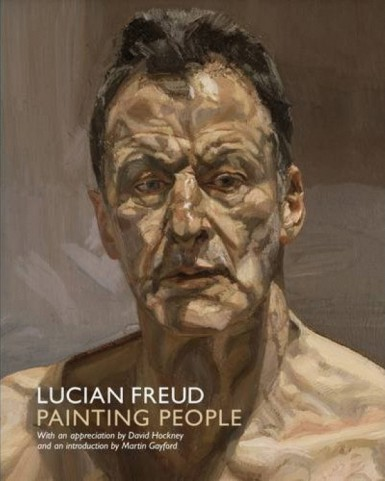 Lucian Freud: Painting People National Portrait Gallery Guide 2012