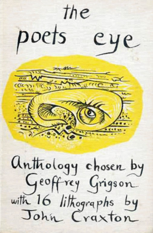The Poets Eye: Anthology chosen by Geoffrey Grigson