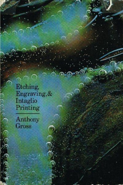Etching, Engraving & Intaglio Printing