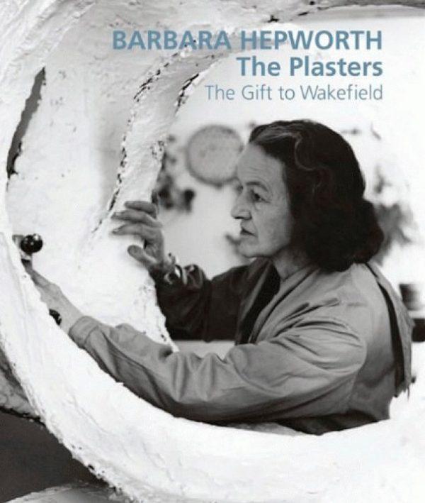 Barbara Hepworth: The Plasters