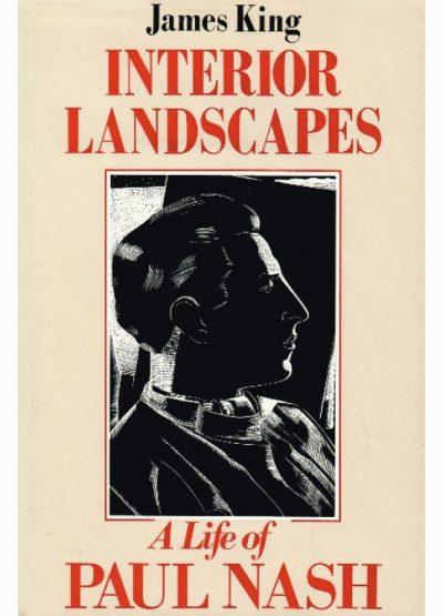 Interior Landscapes: A Life of Paul Nash