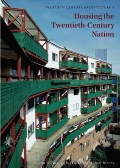 Housing the Twentieth-Century Nation