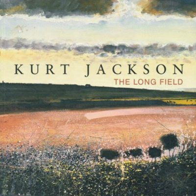Kurt Jackson: The Long Field