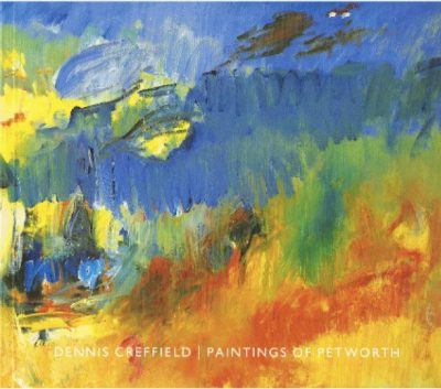Dennis Creffield: Paintings of Petworth SIGNED