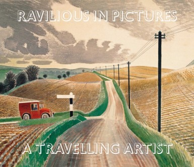 Ravilious in Pictures: A Travelling Artist