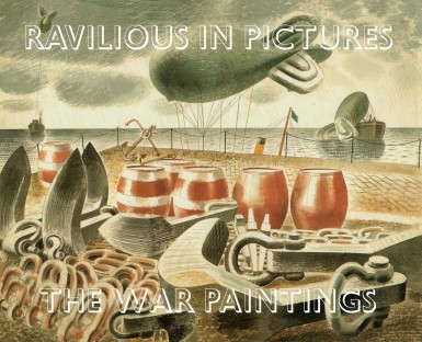 Ravilious in Pictures: The War Paintings