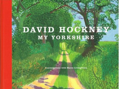 David Hockney My Yorkshire
