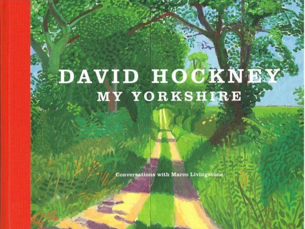 David Hockney My Yorkshire
