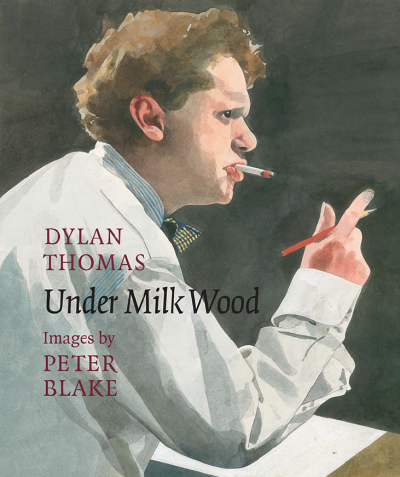 Peter Blake Under Milk Wood