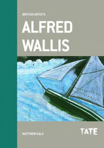 British Artists Series: Alfred Wallis