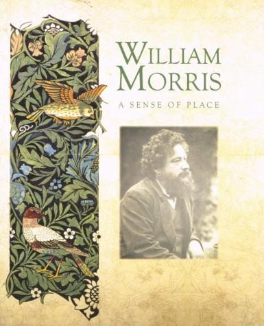 William Morris A Sense of Place