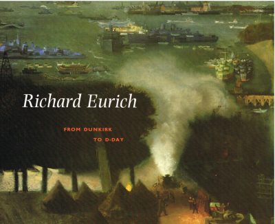 Richard Eurich From Dunkirk to D Day