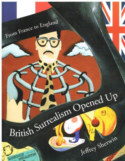 British Surrealism Opened Up