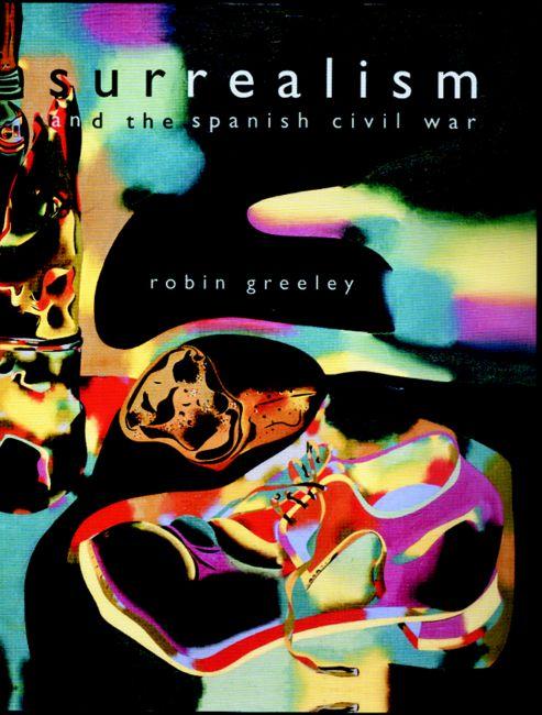 surrealism and spanish civil war