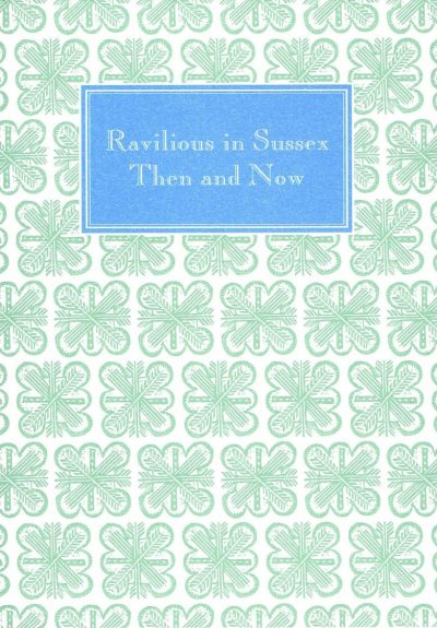 Ravilious in Sussex: Then and Now