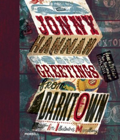 jonny hannah: greetings from darktown