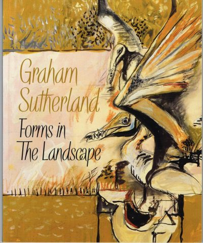 Graham Sutherland - Forms In The Landscape Exhibition Catalogue