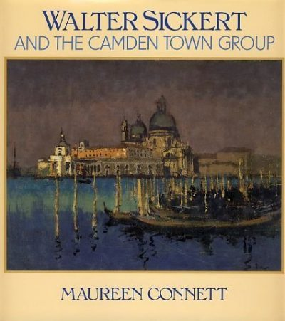 Walter SIckert and the Camden Town Group