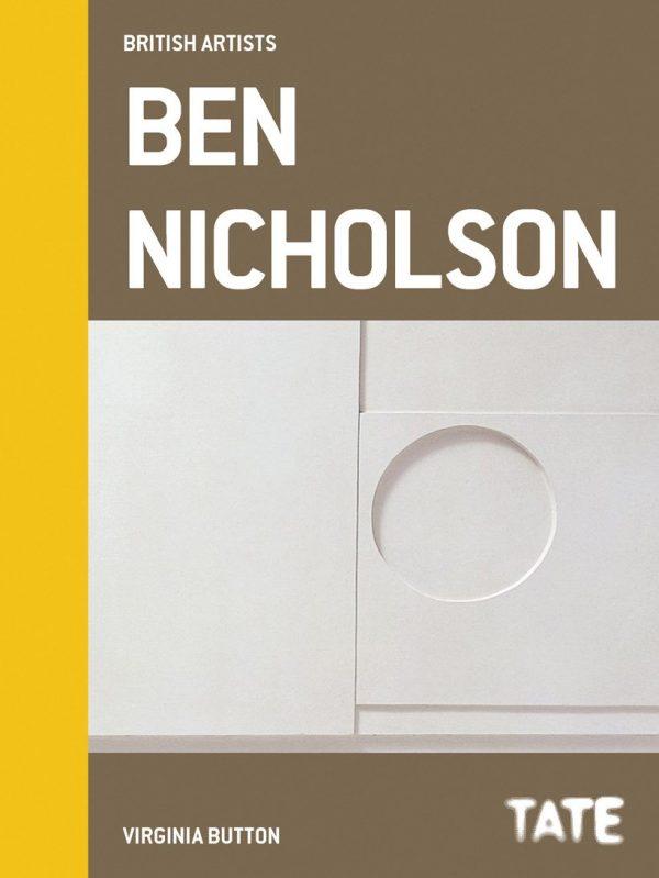 British Artists Series: Ben Nicholson