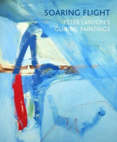 Peter Lanyon Gliding Paintings