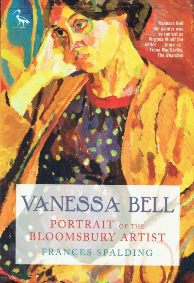 Vaness Bell: Portrait of the Bloomsbury Artist