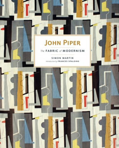 John Piper: The Fabric of Modernism