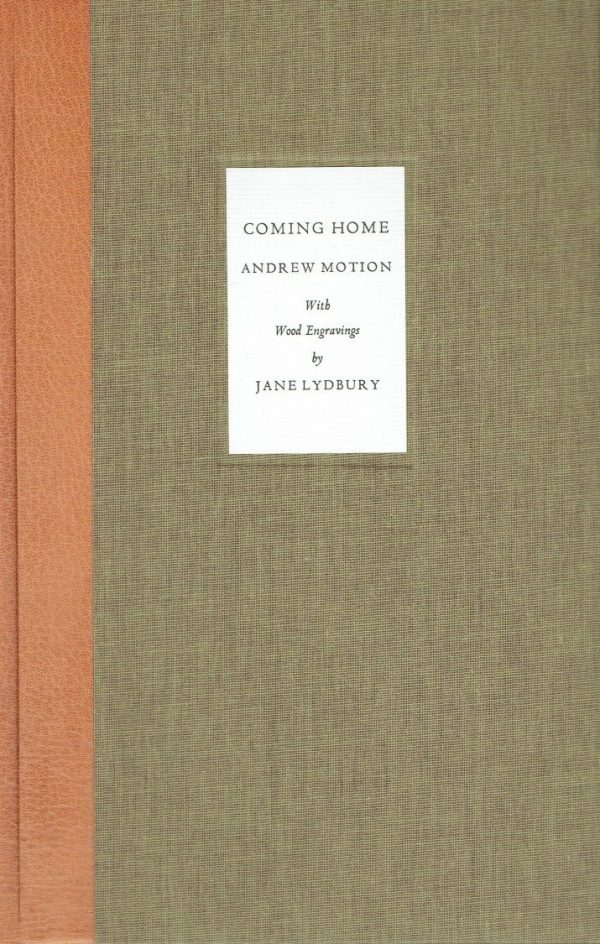 Coming Home: Andrew Motion with Wood Engravings by Jane Lydbury