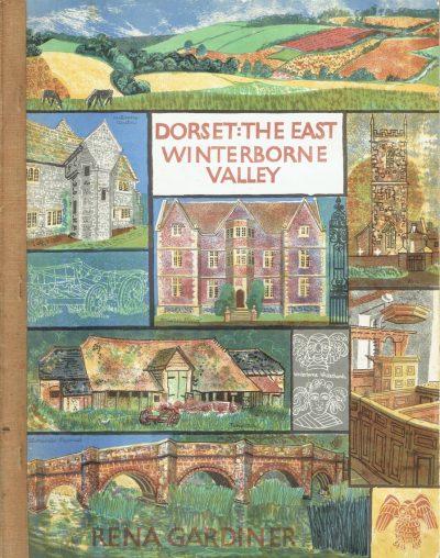 Dorset: The East Winterborne Valley by Rena Gardiner