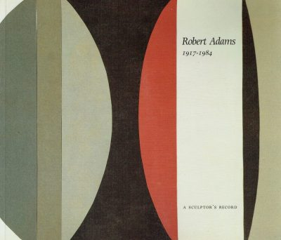 Robert Adams: A Sculptors Record