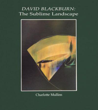 David Blackburn: The Sublime Landscape