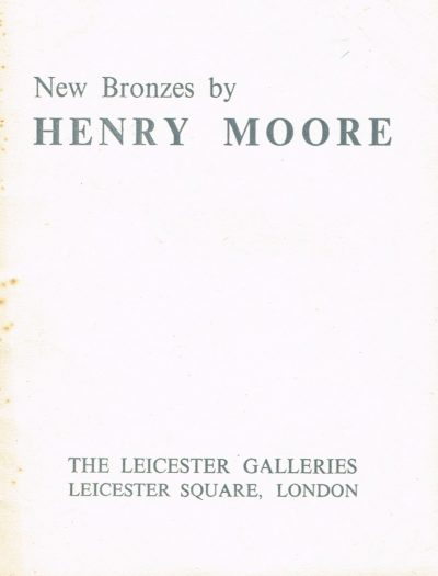 New Bronzes by Henry Moore