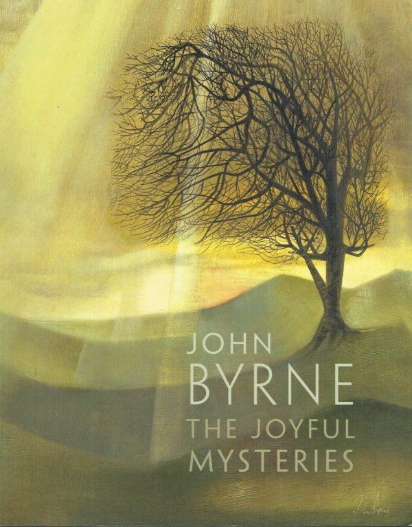 John Byrne. The Joyful Mysteries
