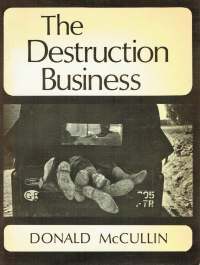 The Destruction Business - Donald McCullin