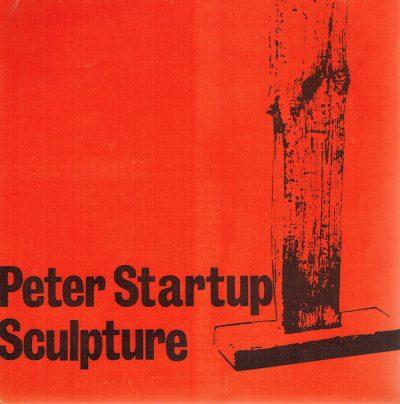 Peter Startup. Sculpture