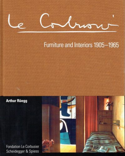 Le Corbusier Furniture & Interiors 1905-1965: The Catalogue Raisonne