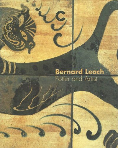 Bernard Leach. Potter and Artist