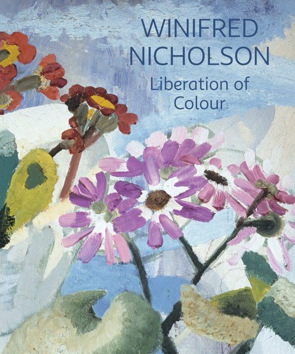 Winifred Nicholson: Liberation of Colour