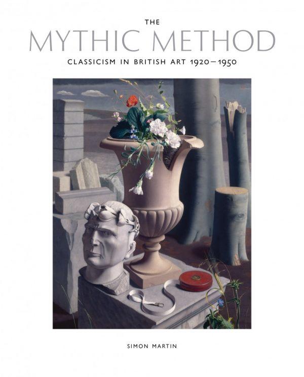 The Mythic Method: Classicism in British Art 1920-1950