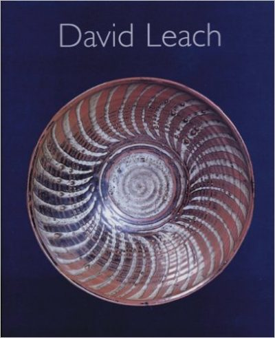 David Leach : A Biography, David Leach - 20th Century Ceramics