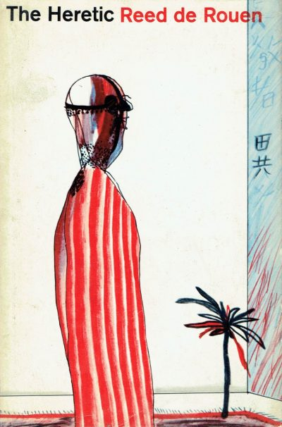 The Heretic. (Dust-jacket by David Hockney)