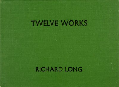 Richard Long. Twelve Works 1979-1981. Signed by Richard Long