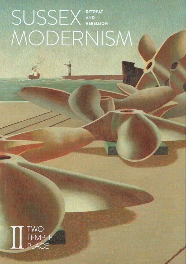 Sussex Modernism: Retreat & Rebellion