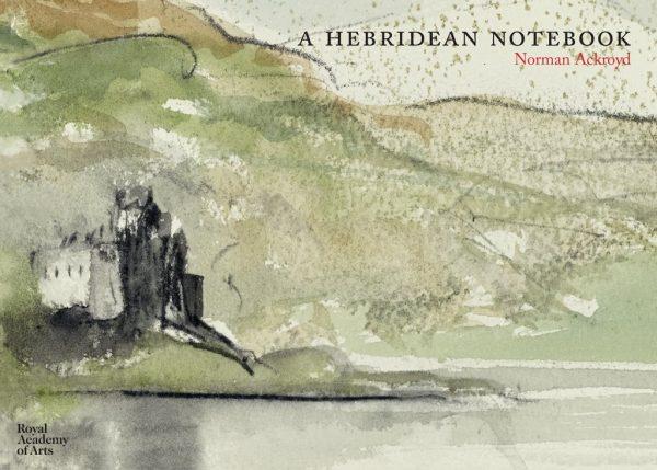 Ackroyd: Hebridean Notebook