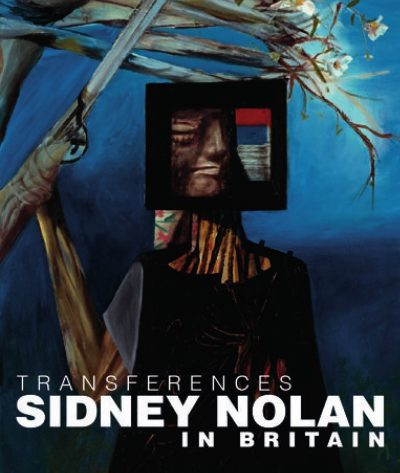 Transferences: Sidney Nolan in Britain