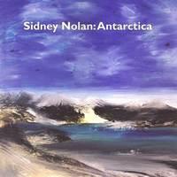Sidney Nolan: Antarctica