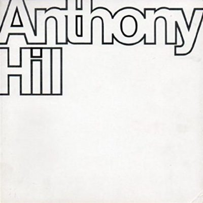 Anthony Hill. A Retrospective
